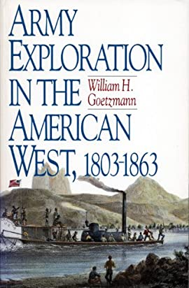 Army Exploration in the American West, 1803-1863 - Paperback