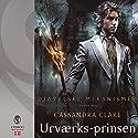 Urværks-prinsen (Djævelseke Mekanismer 2) Audiobook by Cassandra Clare Narrated by Stine Prætorius
