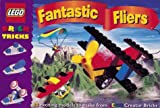Brick Tricks: Fantastic Fliers (Lego Creator Brick Tricks S.)