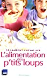 L'alimentation des p'tits loups