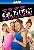 What to Expect When You're Expecting [HD]