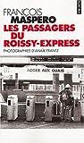 echange, troc François Maspero - Les Passagers du Roissy-Express