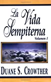 img - for La Vida Sempiterna, Volumen 1 (Spanish Edition) book / textbook / text book