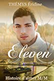 Eleven Tome 1 (Romance Gay)