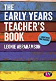 The Early Years Teacher's Book: Achieving Early Years Teacher Status