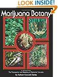 Marijuana Botany: An Advanced Study:...