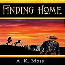Finding Home: Unspoken, Volume 2 Audiobook by A. K. Moss Narrated by Cindy Piller