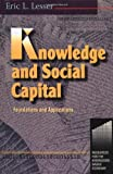 echange, troc Eric Lesser - Knowledge and Social Capital: Foundations and Applications