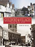 Guildford and Villages: Then and Now