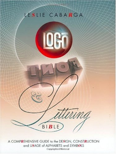 Logo, Font & Lettering Bible