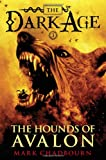 The Hounds of Avalon (Dark Age, Book 3)