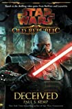 Paul S Kemp Star Wars: The Old Republic: Deceived
