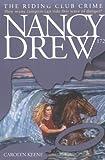 The Riding Club Crime: Nancy Drew