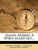 Samuel Morris: A Spirit-filled Life...