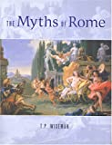 img - for The Myths of Rome book / textbook / text book