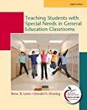 Teaching Students with Special Needs in General Education Classrooms (8th Edition)