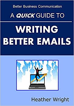 Guide to better business writing