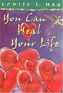 """Cover of """"You Can Heal Your Life (Gift Ed..."""