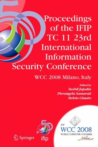 proceedings-of-the-ifip-tc-11-23rd-international-information-security-conference-ifip-20th-world-com