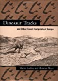 img - for Dinosaur Tracks and Other Fossil Footprints of Europe book / textbook / text book