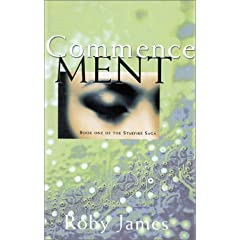 Commencement (Starfire Saga) by RoJames