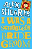 img - for I Was a Schoolboy Bridegroom book / textbook / text book