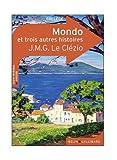 echange, troc Marianne Chomienne - Mondo et Trois Autres Histoires