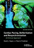 img - for Cardiac Pacing, Defibrillation and Resynchronization: A Clinical Approach 2nd Edition by Hayes, David L., Friedman, Paul A. (2008) Hardcover book / textbook / text book