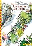 echange, troc Roald Dahl - Un amour de tortue