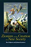 img - for Zionism and the Creation of a New Society (Tauber Institute Series for the Study of European Jewry) book / textbook / text book