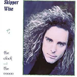 Skipper Wise - The Clock And The Moon