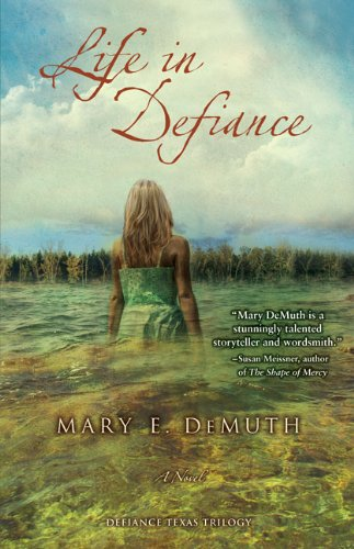 Life in Defiance (Defiance, Texas Trilogy, Book 3)