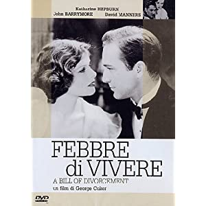 Febbre Di Vivere: Amazon.it: Katharine Hepburn, Billie Burke, John Barrymore, David Manners, Paul Cavanagh, George Cukor: Film e TV