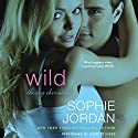 Wild: The Ivy Chronicles Audiobook by Sophie Jordan Narrated by Merritt Hicks