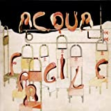 Acqua Fragile Import, Original recording remastered Edition by Acqua Fragile (2011) Audio CD