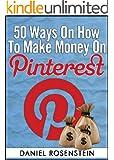 50 Ways To Make Money On Pinterest