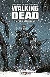 echange, troc Robert Kirkman, Tony Moore, Charlie Adlard - Walking Dead, Tome 1 : Passé décomposé