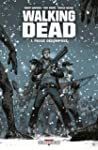 Walking Dead, Tome 1 : Pass� d�compos�