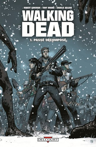 The Walking Dead [FR] Tome 1 à 19 [PDF]