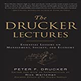 img - for The Drucker Lectures: Essential Lessons on Management, Society and Economy book / textbook / text book