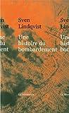 echange, troc Sven Lindqvist - Une histoire du bombardement
