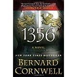 1356: A Novel ~ Bernard Cornwell