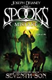 The Spook's Mistake: Book 5 (The Wardstone Chronicles)