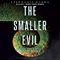 The Smaller Evil Audiobook by Stephanie Kuehn Narrated by Ryan Gesell, Mark Bramhall