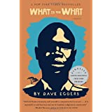 What is the What ~ Dave Eggers