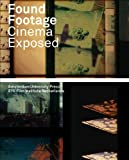 Found Footage: Cinema Exposed (AUP - Framing Film)
