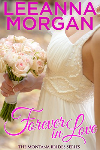 Forever in Love (Montana Brides, Book 2)