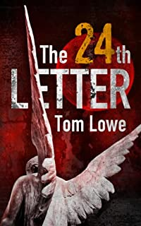 The 24th Letter by Tom Lowe ebook deal