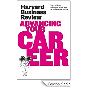 Harvard Business Review on Advancing Your Career (Harvard Business Review Paperback Series)