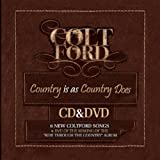 Country Is As Country Does (W/Dvd) Colt Ford